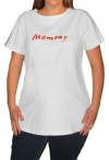 Mommy Maternity T-Shirt