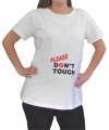 Please Don't Touch Maternity T-Shirt